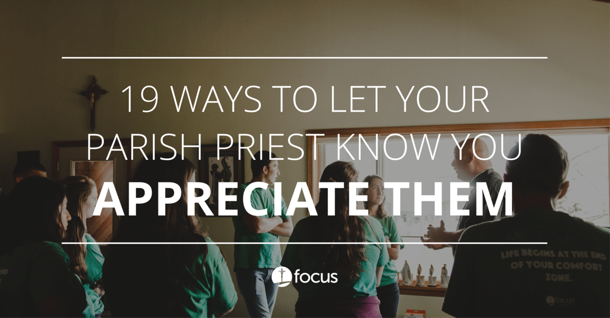 Ways to let your parish priest know you appreciate them focus